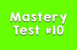 Mastery Test #10